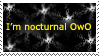 I'm Nocturnal OwO by Myouchi