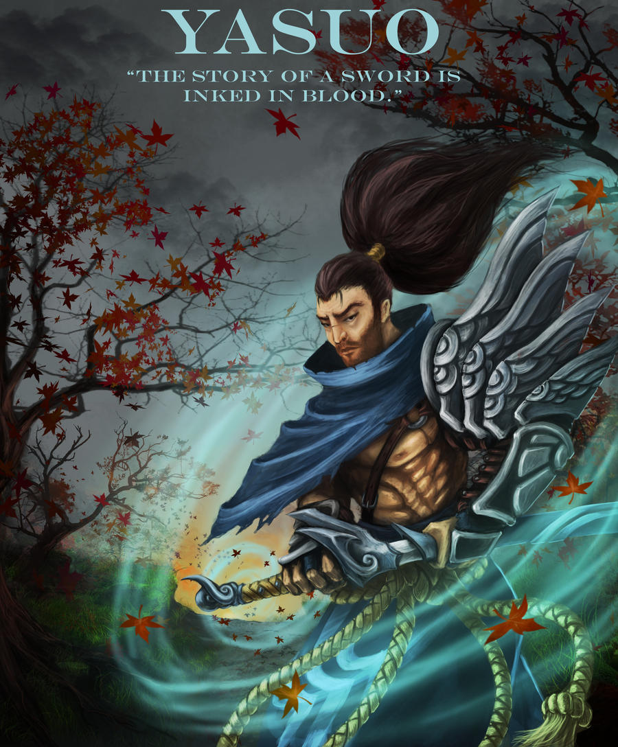 Yasuo Fan Art Contest Yasuo Poster Contest E...