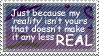 Stamp: My Reality by MishaSu