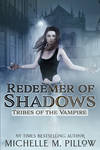 Redeemer of Shadows (Tribes of the Vampire) Cover