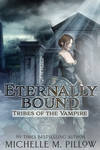 Eternally Bound (Tribes of the Vampire) Cover
