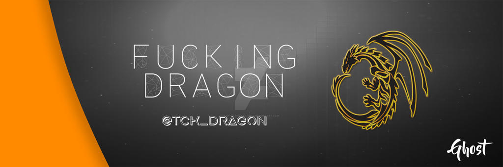 Fucking Dragon Banner by GhostKiller2404
