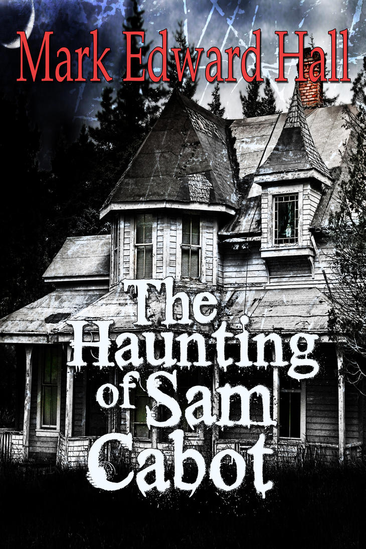 Haunting of Sam Cabot second cover by asharceneaux