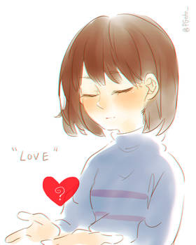 Love...?