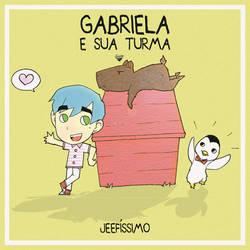 Gabriela e Sua Turma by Jeefissimo