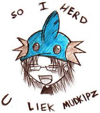 So_I_Herd_U_Liek_Mudkipz_by_TehMomo.jpg