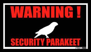 Warning Security Parakeet
