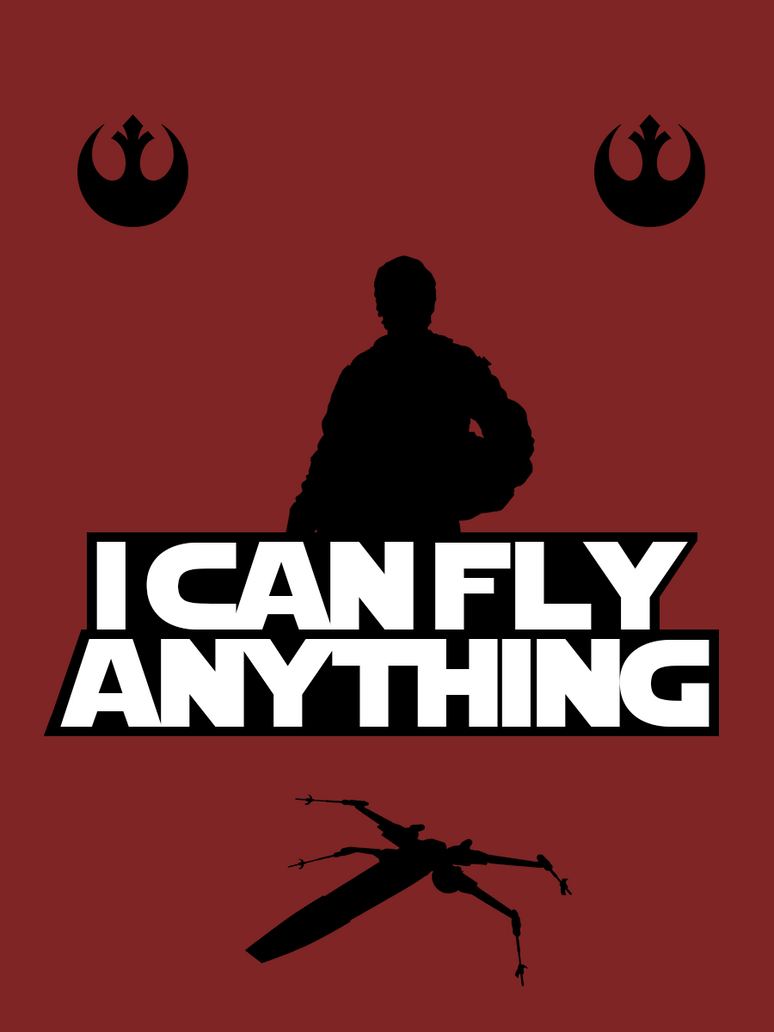 Poe Dameron - I Can Fly Anything by Gabriel-Carati