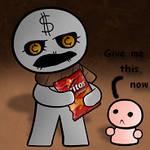 Greed, you greedy man!