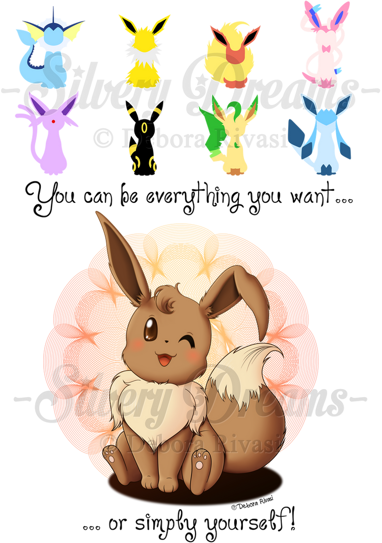 You can be everything you want or simply yourself! by SilveryLugia
