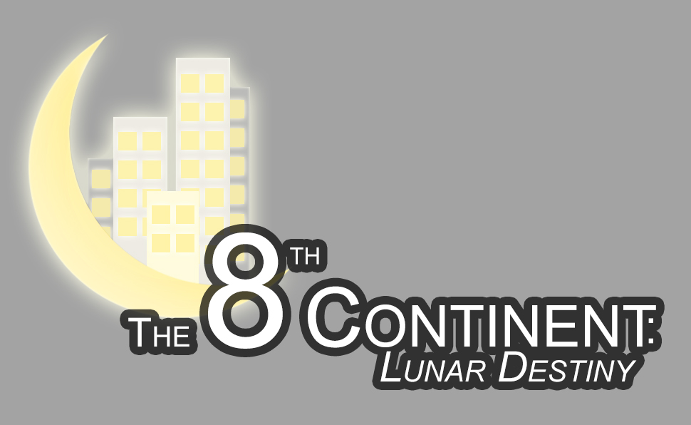 The 8th Continent: Lunar Destiny by WrightWorks
