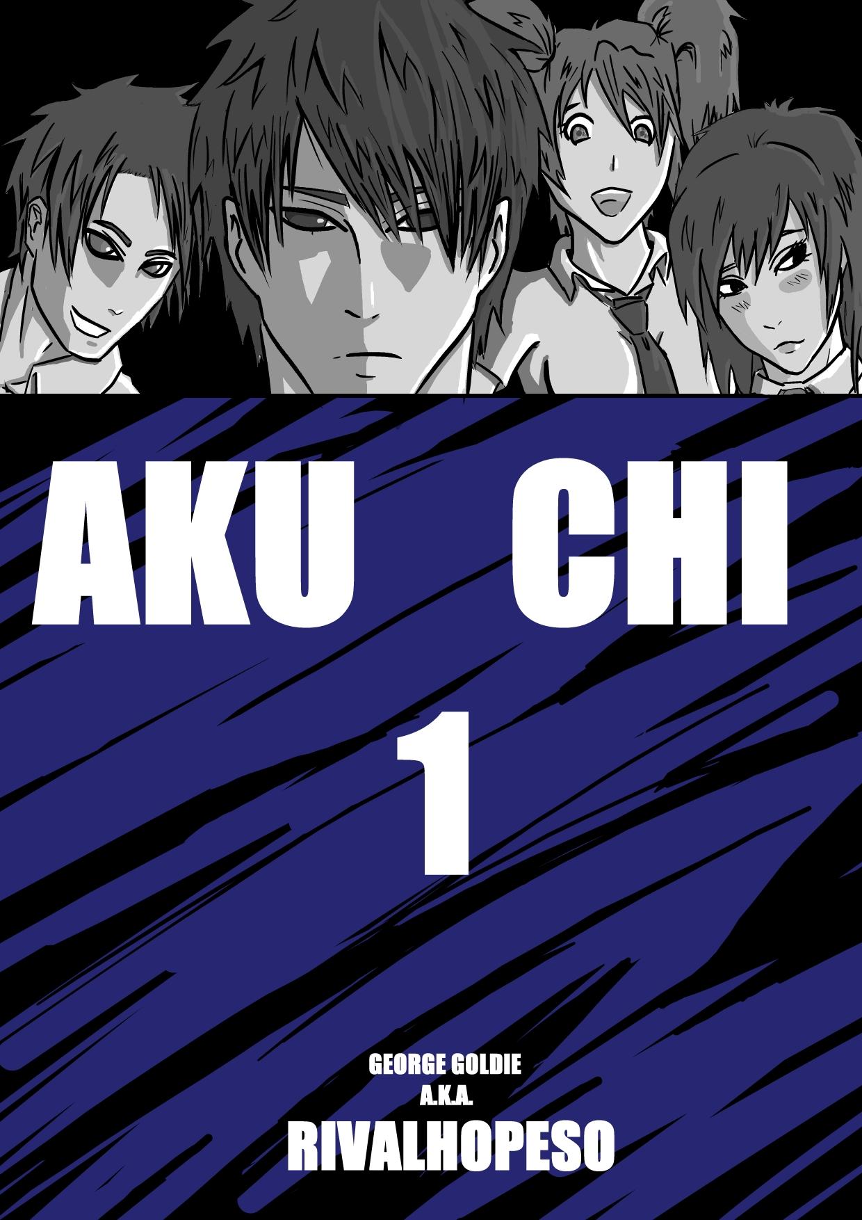 Aku Chi Cover Page: Ch 1 Pilot by Rivalhopeso