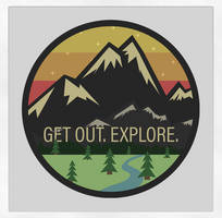 Get Out. Explore. by ChrisChernewych