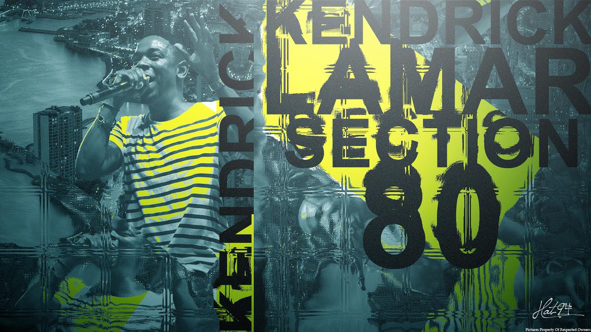 Kendrick Lamar Section 80 by hat-94 on DeviantArt