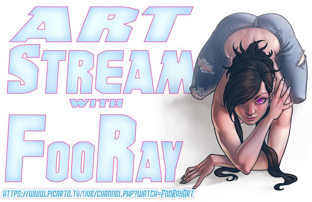 FooRayART STREAM!!! by FooRay