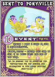 MLP:FiM Card Game: Sent to Ponyville by PonyCardGame