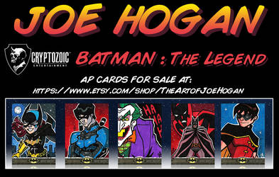 Batman: The Legend AP Cards by JoeHoganArt
