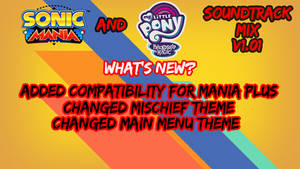 Sonic and MLP Soundtrack Mix v1.01 Release by lukaafx