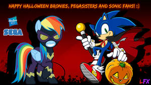 Happy Halloween Everypony and Sonic fans! by lukaafx
