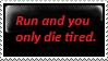 die tired by omg-Ukilled-kenny
