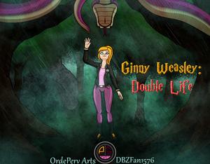 Ginny Weasley Double Life
