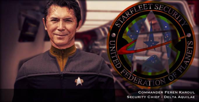 Cmdr Feren Karoul..Security Chief Of Delta Aquilae