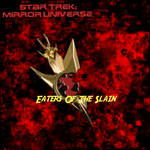 Star Trek Mirror Universe.. 'Eaters Of The Slain' by StalinDC
