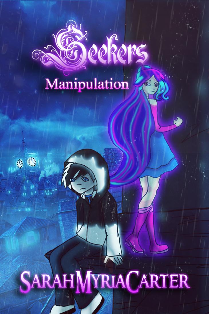 Seekers- Manipulation by SarahMyriaCarter