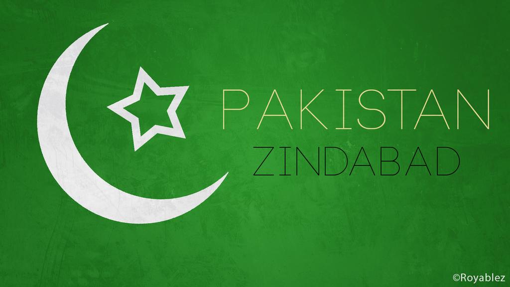 Pakistan Zindabad Quotes Pakistan Zindabad by Royablez