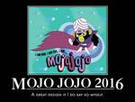 Mojo Jojo 2016