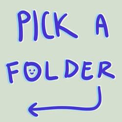 pick a folder