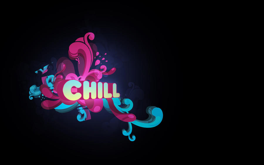 Chill out by O-nay