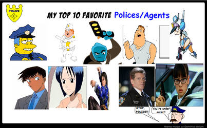 My top 10 Polices/agents! by Austria-Gentleman