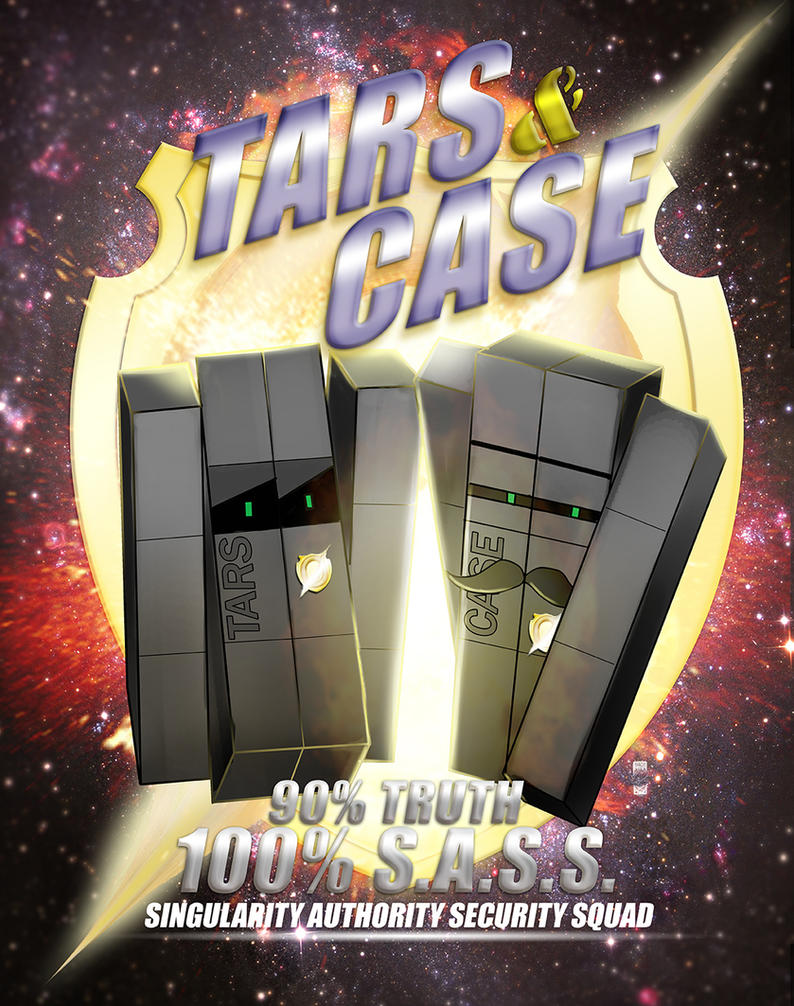 TARS and CASE by steevinlove