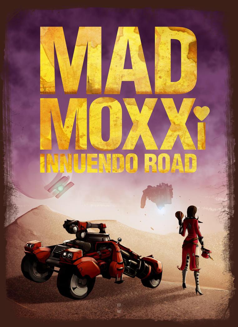 Mad Moxxi Innuendo Road by steevinlove