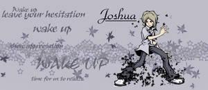 + Joshua Wake up +