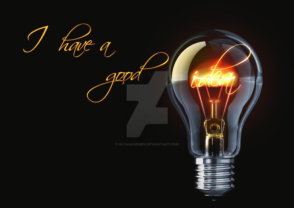 I-have-a-good-idea [UL] by UlyanaSemen