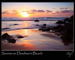 Sunrise on Deadman's Beach by 2Stupid2Duck
