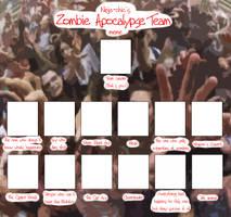 Zombie Apocalypse Meme Blank by Ninja-Chic