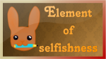http://fc03.deviantart.net/fs70/f/2013/287/0/e/element_of_selfishness_icon_by_stardustsilver-d6qgfms.png