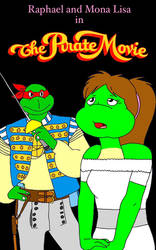 The Pirate Movie Starring Raph and Mona Lisa by CrawfordJenny