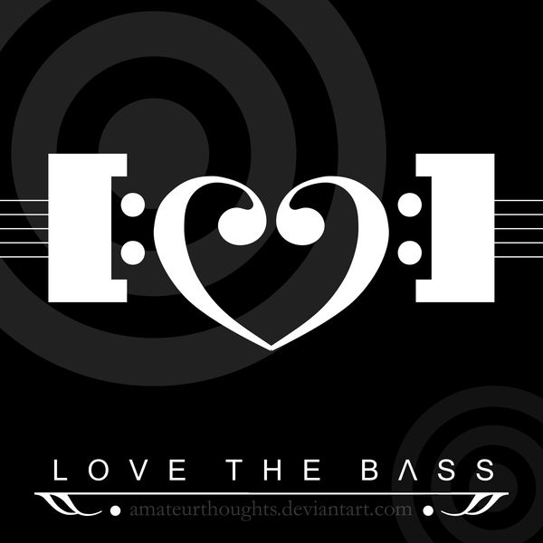 Love The Bass by AmateurThoughts