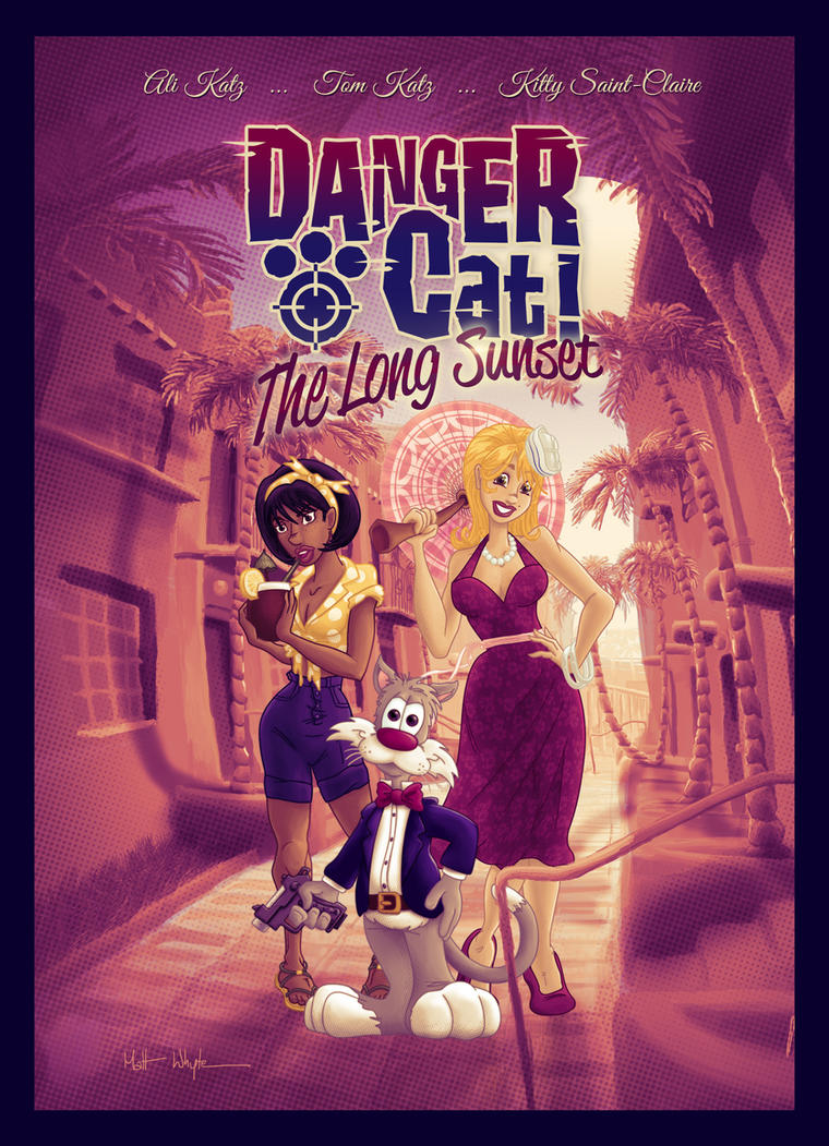 Danger Cat - the Long Sunset #2 by DC-Tiki