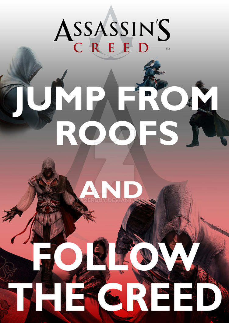 Follow The Creed Poster by tazerguy