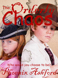 The Orderly Chaos by TheRogueParadox