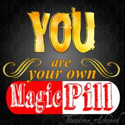 Magic Pill by TheRogueParadox
