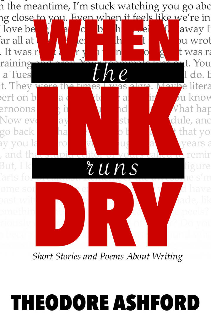 When the Ink Runs Dry Cover by TheRogueParadox