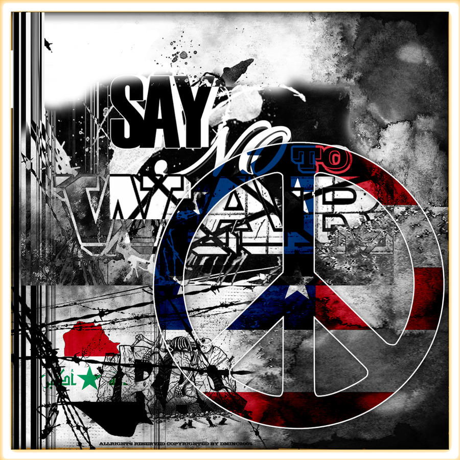sAy No tO WaR by meintograpix