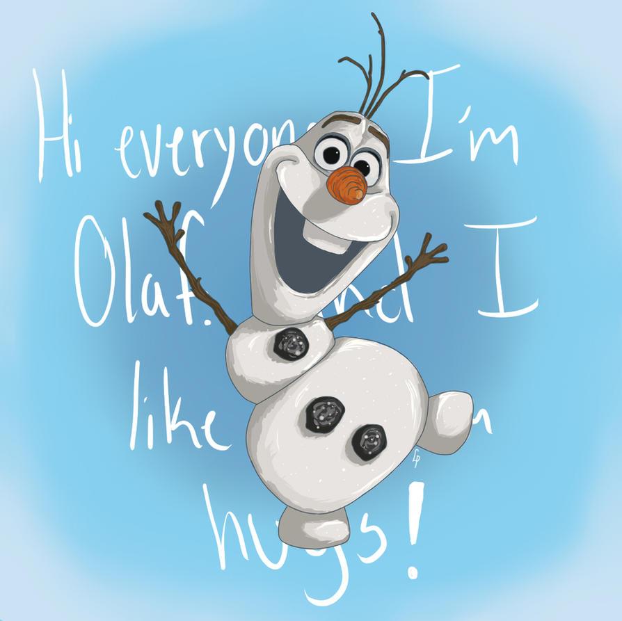 Olaf Wallpapers: Hi Everyone. I'm Olaf. And I Like Warm Hugs! By Lenniep On