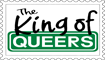 King of Queers Stamp by engineerJR